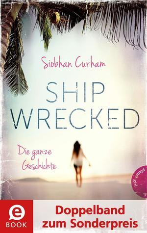 Shipwrecked - Die ganze Geschichte (Doppelband zum Sonderpreis), Shipwrecked; Captured
