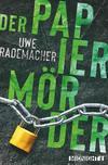 Vergrößerte Darstellung Cover: Der Papiermörder. Externe Website (neues Fenster)