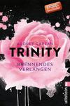 Trinity - Brennendes Verlangen