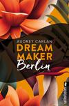Dream Maker - Berlin