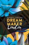 Dream Maker - London