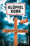 Vergrößerte Darstellung Cover: Kluftinger: Kriminalroman. Externe Website (neues Fenster)