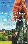 Das wilde Herz der Lady Gwen