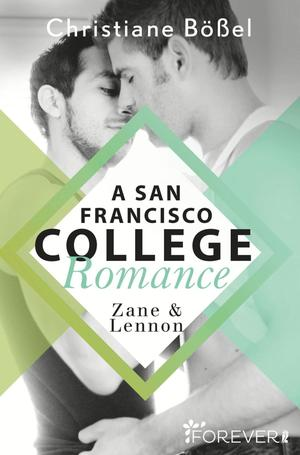 Zane & Lennon - A San Francisco College Romance