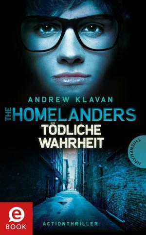 The Homelanders, Band 3: Tödliche Wahrheit