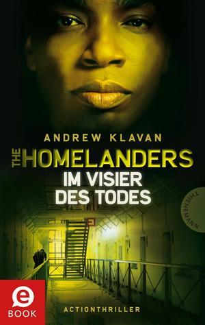 The Homelanders - Im Visier des Todes (Bd. 4)
