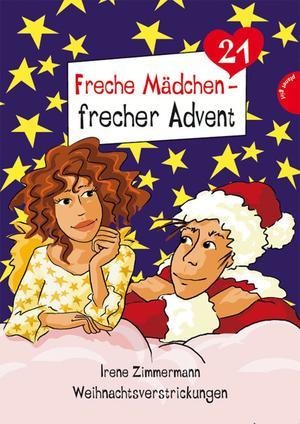 Freche Mädchen - frecher Advent, Weihnachtsverstrickungen (Folge 21)