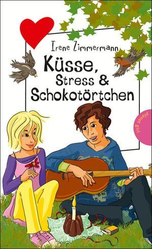Küsse, Stress & Schokotörtchen, aus der Reihe Freche Mädchen - freche Bücher!
