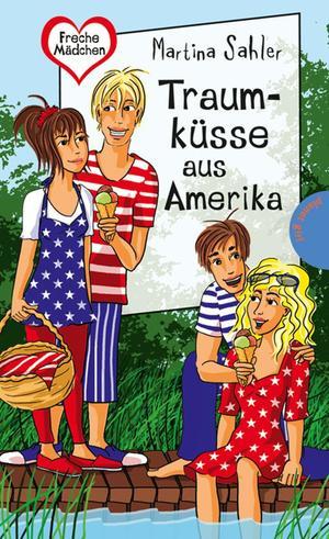 Traumküsse aus Amerika, aus der Reihe Freche Mädchen - freche Bücher!