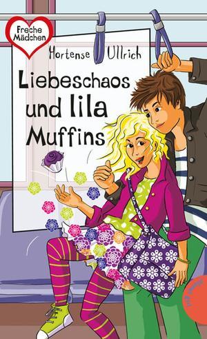Liebeschaos und lila Muffins, aus der Reihe Freche Mädchen - freche Bücher!