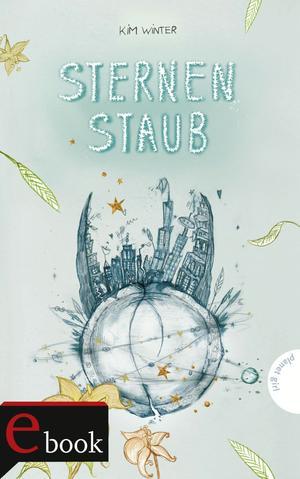 Sternen-Trilogie, Band 3: Sternenstaub