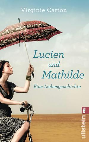 Lucien und Mathilde - eine Liebesgeschichte