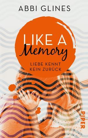 Like a Memory - Liebe kennt kein Zurück