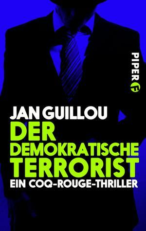 Der demokratische Terrorist