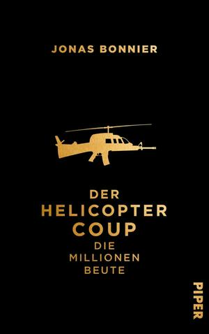 Der Helicopter Coup