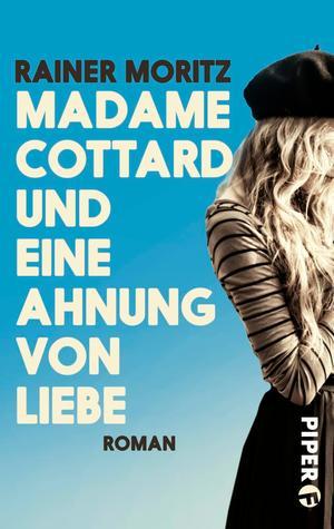 Madame Cottard und eine Ahnung von Liebe
