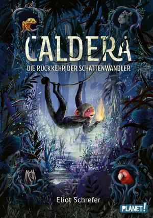 Caldera 2: Die Rückkehr der Schattenwandler