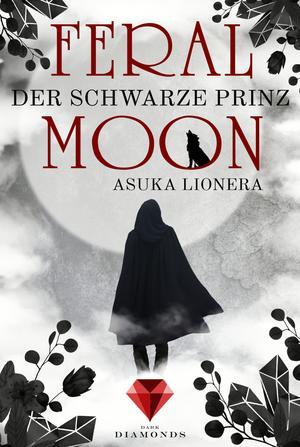 Feral Moon 2: Der schwarze Prinz