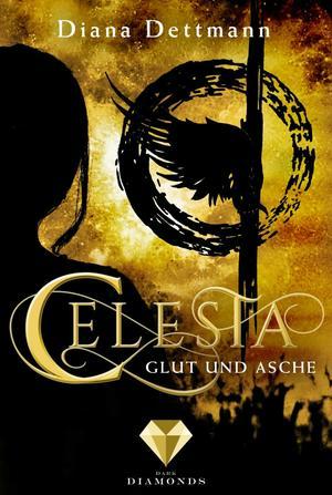 Celesta: Glut und Asche (Band 4)