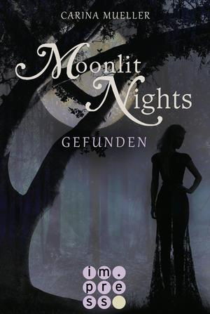Moonlit Nights, Band 1: Gefunden