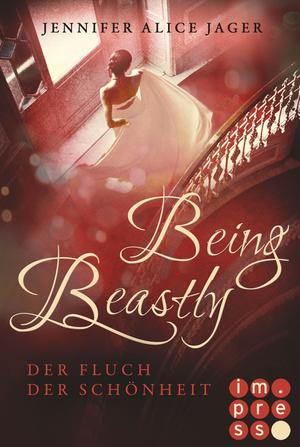 Being Beastly. Der Fluch der Schönheit