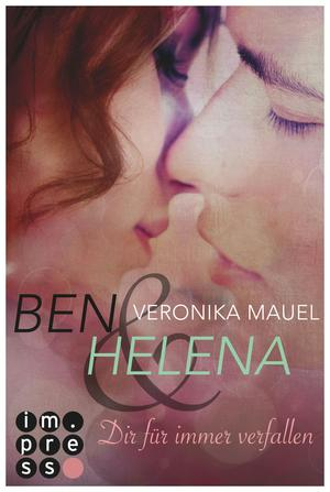 Ben & Helena. Dir für immer verfallen