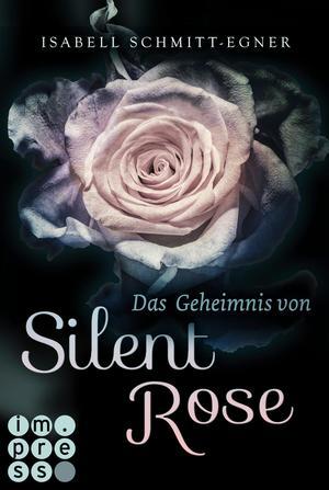 ¬Das¬ Geheimnis von Silent Rose