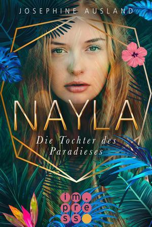 Nayla 1: Die Tochter des Paradieses
