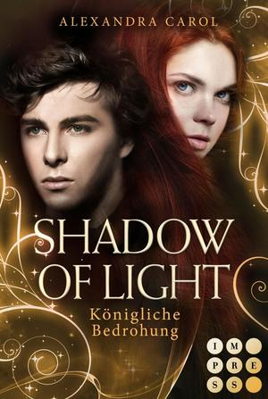 Shadow of Light 2: Königliche Bedrohung
