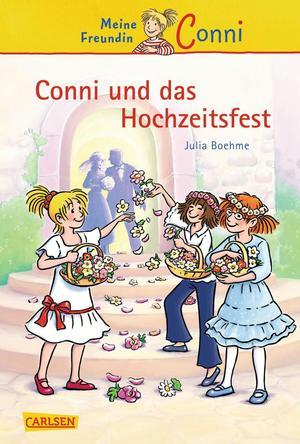 Conni-Erzählbände, Band 11: Conni und das Hochzeitsfest
