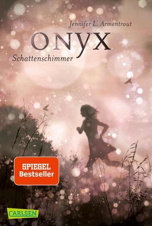 Obsidian, Band 2: Onyx. Schattenschimmer