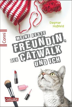 Conni 15, Band 3: Meine beste Freundin, der Catwalk und ich