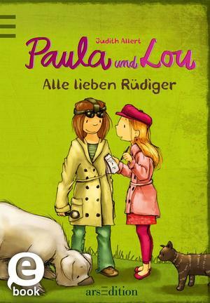 Paula und Lou - Alle lieben Rüdiger