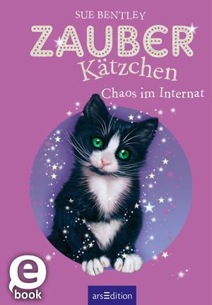 Zauberkätzchen - Chaos im Internat