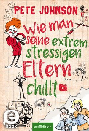 Wie man seine extrem stressigen Eltern chillt