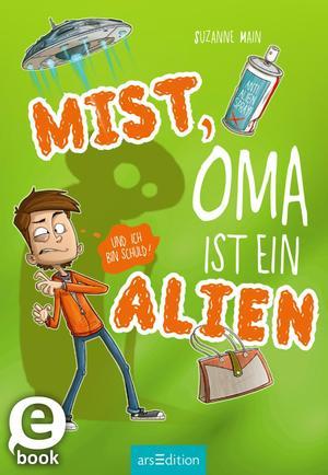 Mist, Oma ist ein Alien (und ich bin schuld)!