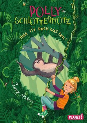 Polly Schlottermotz 5: Hier ist doch was faul!