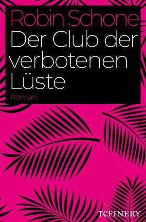 Der Club der verbotenen Lüste