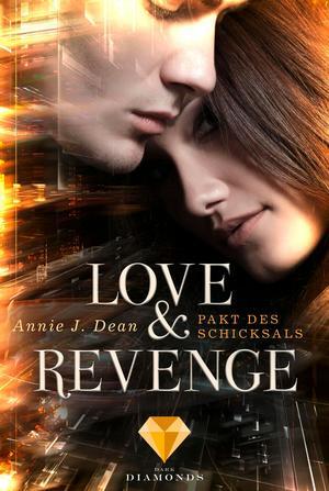 Love & Revenge 2: Pakt des Schicksals