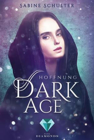 Dark Age 2: Hoffnung