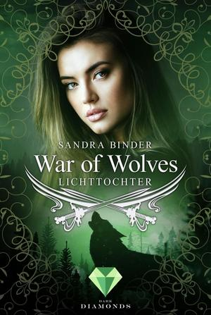War of Wolves. Lichttochter