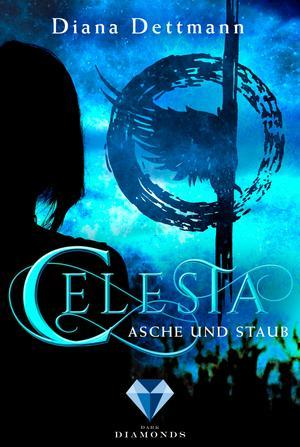 Celesta: Asche und Staub