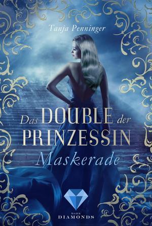Das Double der Prinzessin 1: Maskerade