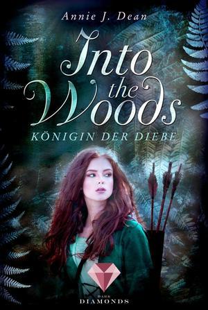 Into the Woods 1: Königin der Diebe
