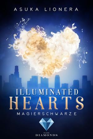 Illuminated Hearts 1: Magierschwärze