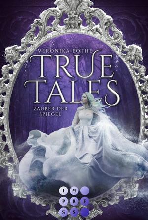 True Tales 2: Zauber der Spiegel