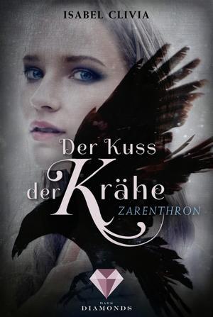 Der Kuss der Krähe 1: Zarenthron