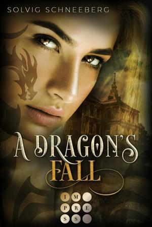 A Dragon's Fall (The Dragon Chronicles 3)