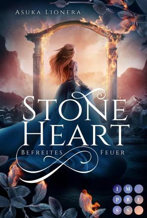 Stoneheart 2: Befreites Feuer
