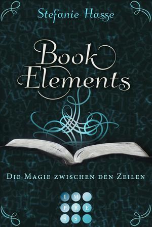 BookElements, Band 1: Die Magie zwischen den Zeilen